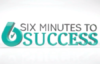 Banner Image for What is Six Minutes to Success About
