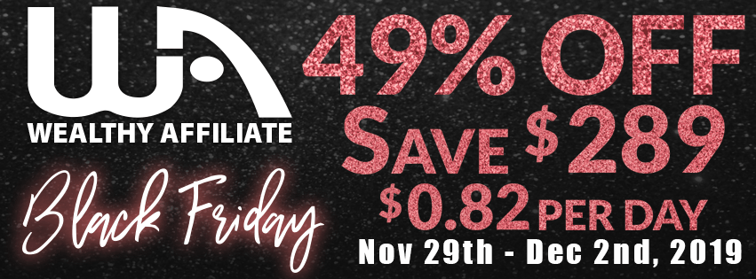 Wealthy Affiliates Black Friday Special Banner 49% Savings