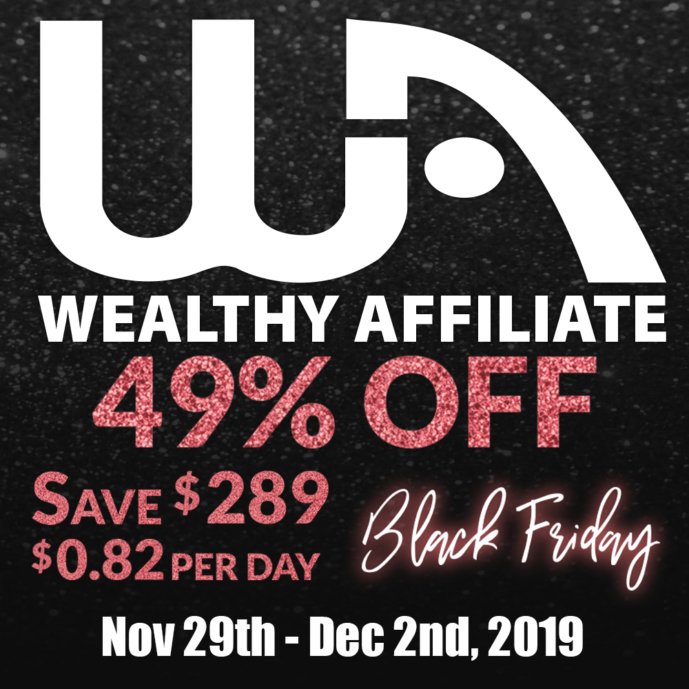 Wealthy Affiliate Banner For Black Friday Special 49% Discount