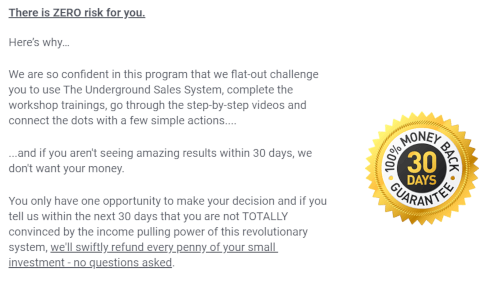 The 30 Day Guarantee For The Underground Sales System