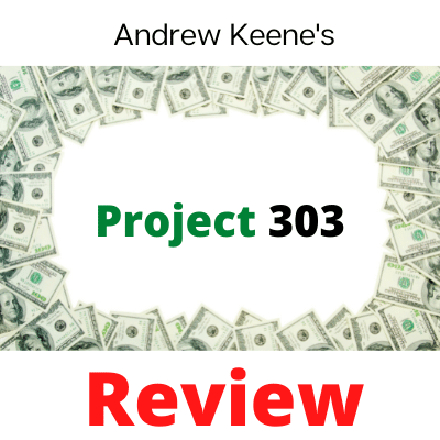 Is Andrew Keene's Project 303 A Scam-Image With Cash Border-Project 303 and Red Review Text