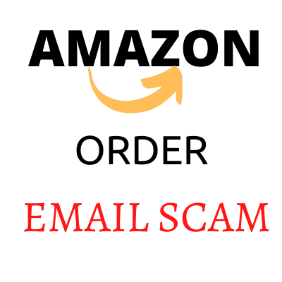 Amazon Order Email Scam Post Image